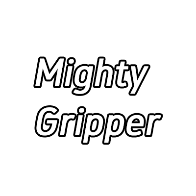 Mighty Gripper